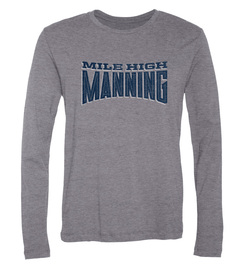 Peyton Manning Mile High Manning Long-Sleeve T-Shirt