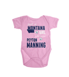Just A Montana Girl Who Loves Peyton Manning Onesie