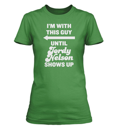 Jordy Nelson I'm With This Guy Ladies T-Shirt