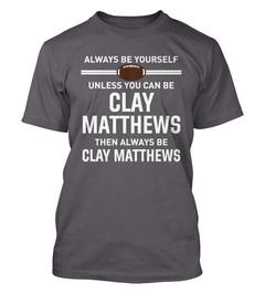 Clay Matthews Always Be Yourself T-Shirt