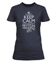 """Officially Licensed Peyton Manning """"I Can't Keep Calm"""" Custom Tee"""